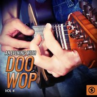 An Evening with Doo Wop, Vol. 4 — сборник