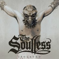 Isolated — The Soulless
