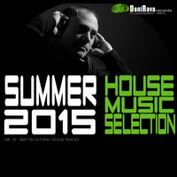 Summer House Music Selection 2015 — сборник