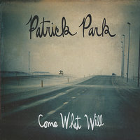 Come What Will — Patrick Park