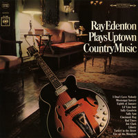 Plays Uptown Country Music — Ray Edenton