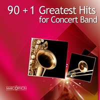 90+1 Greatest Hits for Concert Band — Антонио Вивальди, Marc Reift, Philharmonic Wind Orchestra, Marc Reift Orchestra