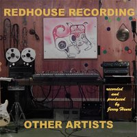 Redhouse Recording Other Artists — сборник