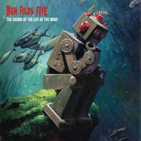 The Sound Of The Life Of The Mind — Ben Folds Five
