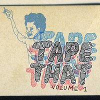 Tape That Volume 1 — сборник