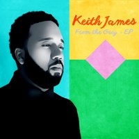 From the Grey - EP — Keith James