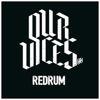 Redrum — Our Vices