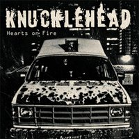 Hearts On Fire — Knucklehead