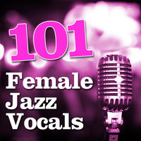 101 Female Jazz Vocals — сборник