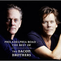 Philadelphia Road - The Best Of — The Bacon Brothers