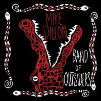 Band of Outsiders — Mike Dillon