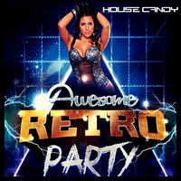 House Candy Awesome Retro Party — сборник