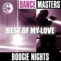Dance Masters: Best Of My Love — Boogie Nights
