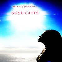 Skylights — Paul J Young