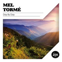 Day By Day — Mel Tormé