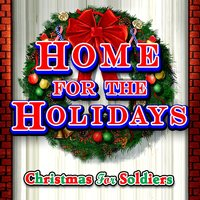 Home for the Holidays: Christmas for Soldiers — сборник