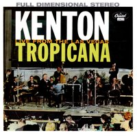 At The Las Vegas Tropicana — Stan Kenton & His Orchestra