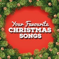 Your Favourite Christmas Songs — Christmas Songs Music