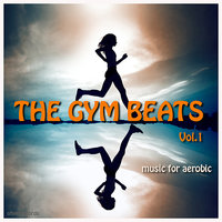 The Gym Beats Vol.1 (130 BPM) — THE GYM BEATS