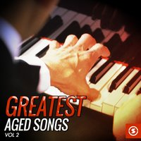 Greatest Aged Songs, Vol. 2 — сборник