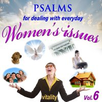 Psalms for Dealing with Everyday Women's Issues, Vol. 6 — David & The High Spirit
