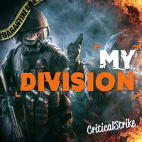 "My Division (Rap Inspired by ""The Division"") — CriticalStrike"
