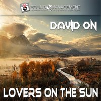 Lovers on the Sun — David On
