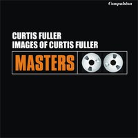 Images of Curtis Fuller — Curtis Fuller