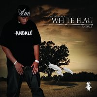 White Flag — Andale'