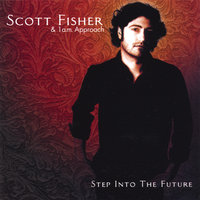 Step into the Future — Scott Fisher and 1 a.m. approach