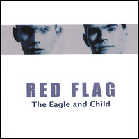 The Eagle and Child — Red Flag