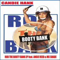 Booty Bank — Candie Hank