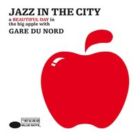 Jazz In The City — Gare Du Nord
