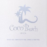 Coco Beach Ibiza, Vol. 2 — Paul Lomax, Tom Pool