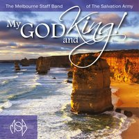 My God and King — Melbourne Staff Band