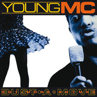 Bust A Move / Got More Rhymes — Young MC