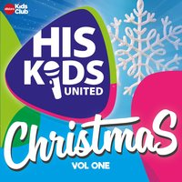 His Kids United Christmas, Vol.1 — His Kids United