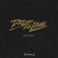 Lets Go! — Drop The Lime