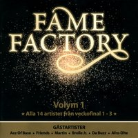 Fame Factory 1 — Fame Factory