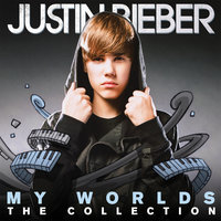 My Worlds - The Collection — Justin Bieber