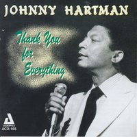 Thank You for Everything — Johnny Hartman