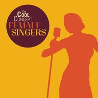 "The Cool Concept ""Female Singers"" — сборник"