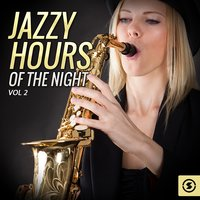 Jazzy Hours of the Night, Vol. 2 — сборник