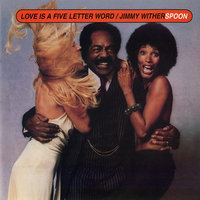 Love Is a Five Letter Word — Jimmy Witherspoon