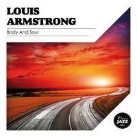 Body and Soul — Louis Armstrong