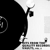 Hits from the Quality Records Vaults, Vol. 5 — сборник