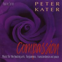 Compassion — David Darling, Mark Miller, Peter Kater