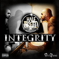 Integrity — Half Breed