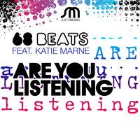 Are You Listening — 68 Beats, Katie Marne