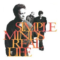Real Life — Simple Minds